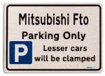 Mitsubishi Fto Car Owners Gift| New Parking only Sign | Metal face Brushed Aluminium Mitsubishi Fto Model